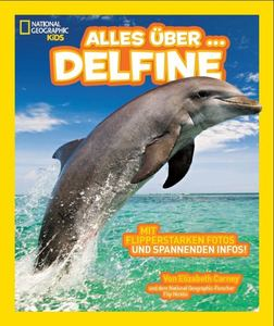 National Geographic KiDS: Alles über - Delfine | Dodax.at