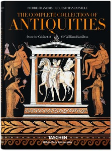 The Complete Collection of Antiquities from the Cabinet of Sir William Hamilton. Die Antikensammlung aus dem Kabinett von Sir William Hamilton | Dodax.at