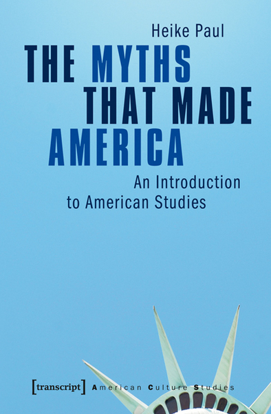 The Myths That Made America | Dodax.at
