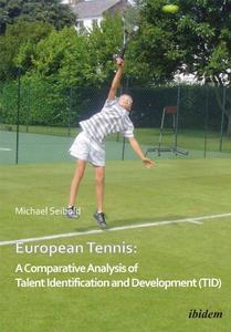 European Tennis: A Comparative Analysis of Talent Identification and Development (TID) | Dodax.at