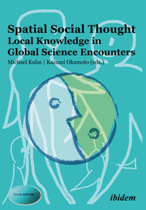 Spatial Social Thought: Local Knowledge in Global Science Encounters   Dodax.at