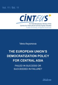 The European Union's Democratization Policy for Central Asia, m. 1 Buch | Dodax.de