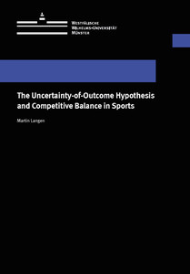 The Uncertainty-of-Outcome Hypothesis and Competitive Balance in Sports | Dodax.pl