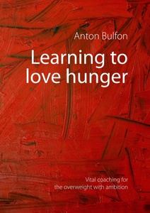 Learning to love hunger | Dodax.es