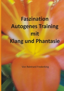 Faszination Autogenes Training mit Klang und Phantasie | Dodax.nl