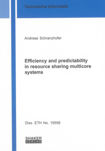 Efficiency and predictability in resource sharing multicore systems | Dodax.ch