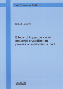 Effects of impurities on an industrial crystallization process of ammonium sulfate | Dodax.ch
