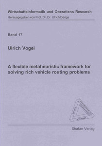 A flexible metaheuristic framework for solving rich vehicle routing problems | Dodax.ch