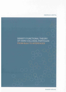 Density functional theory of hard colloidal particles: From bulk to interfaces | Dodax.ch