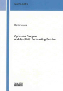 Optimales Stoppen und das Static Forecasting Problem | Dodax.ch