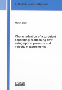 Characterization of a turbulent separating/ reattaching flow using optical pressure and velocity measurements | Dodax.ch