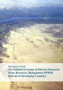 The Political Economy of Selected Integrated Water Resources Management (IWRM) Reforms in Developing Countries | Dodax.nl