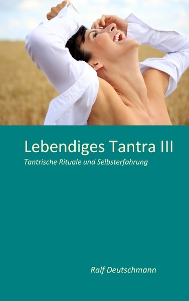Lebendiges Tantra III | Dodax.at