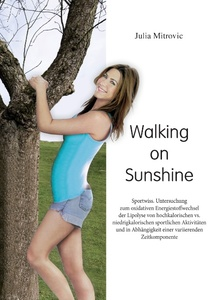 Walking on Sunshine | Dodax.pl