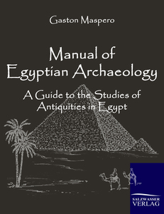 Manual of Egyptian Archaeology | Dodax.ch
