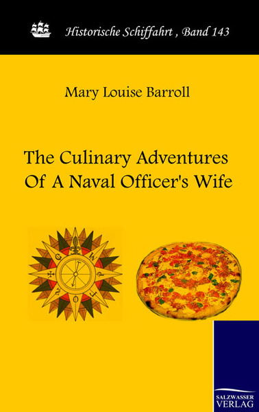 The Culinary Adventures Of A Naval Officer's Wife | Dodax.pl
