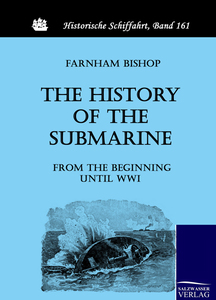 The History of the Submarine from the Beginning until WWI | Dodax.pl