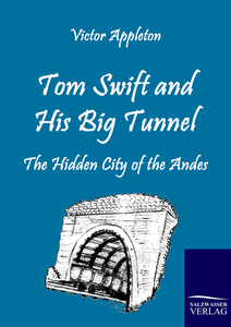Tom Swift and His Big Tunnel   Dodax.fr