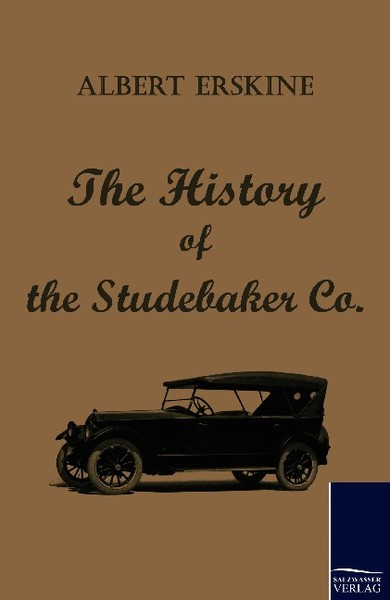 The History of the Studebaker Co. | Dodax.ch