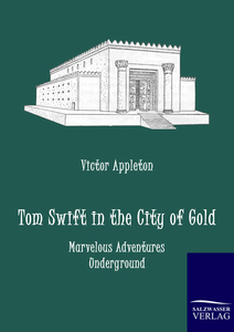 Tom Swift in the City of Gold | Dodax.at