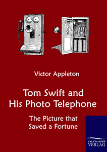 Tom Swift and His Photo Telephone | Dodax.at