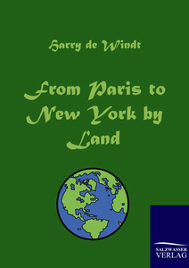 From Paris to New York by Land | Dodax.at