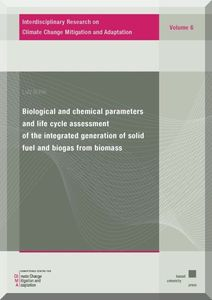 Biological and chemical parameters and life cycle assessment of the integrated generation of solid fuel and biogas from biomass | Dodax.de