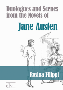 Duologues and Scenes from the Novels of Jane Austen | Dodax.at