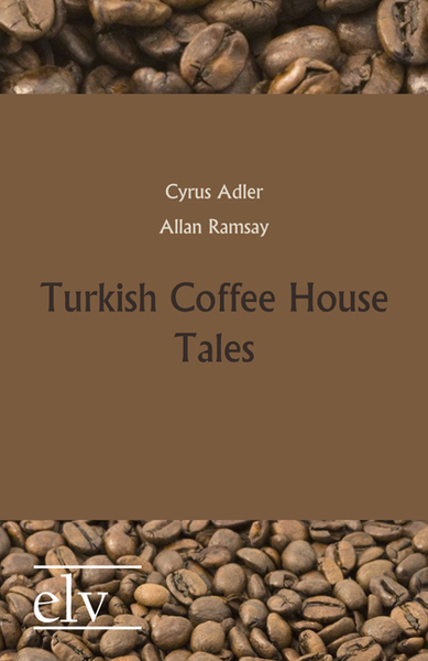 Turkish Coffee House Tales | Dodax.at