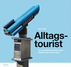 Alltagstourist | Dodax.at
