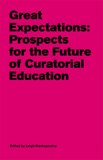 Great Expectations: Prospects for the Future of  Curatorial Education | Dodax.at