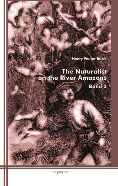 The Naturalist on the River Amazons. Vol.2 | Dodax.ch