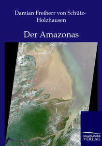 Der Amazonas | Dodax.at