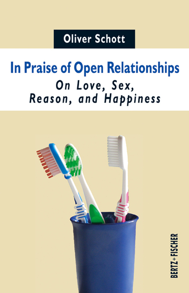 In Praise of Open Relationships | Dodax.ch