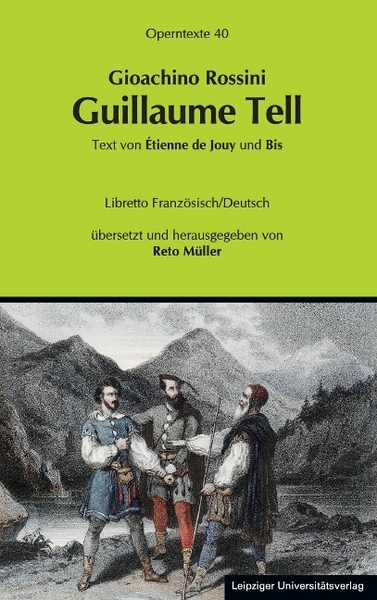 Guillaume Tell (Wilhelm Tell), Libretto | Dodax.at