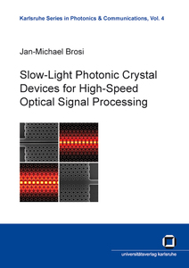 Slow-Light Photonic Crystal Devices for High-Speed Optical Signal Processing | Dodax.de