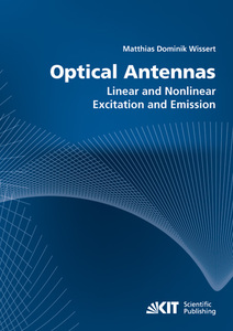 Optical antennas : linear and nonlinear excitation and emission | Dodax.at