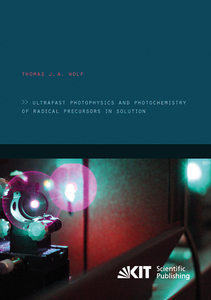 Ultrafast photophysics and photochemistry of radical precursors in solution | Dodax.at
