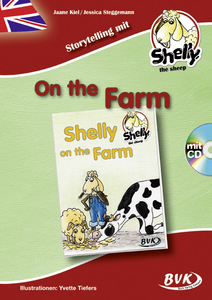 Storytelling mit Shelly, the sheep: Shelly on the Farm (inkl. CD) | Dodax.co.uk