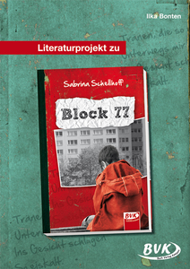 "Literaturprojekt zu ""Block 77"" 