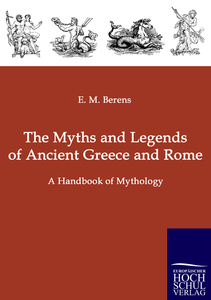 The Myths and Legends of Ancient Greece and Rome   Dodax.at