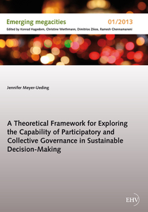 A Theoretical Framework for Exploring the Capability of Participatory and Collective Governance in Sustainable Decision-Making | Dodax.de