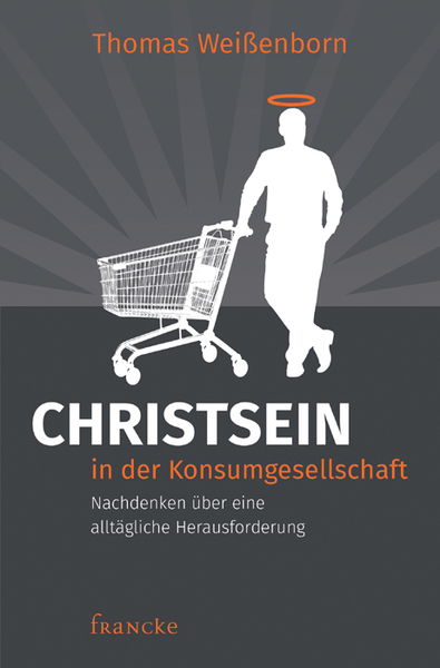 Christsein in der Konsumgesellschaft | Dodax.co.uk