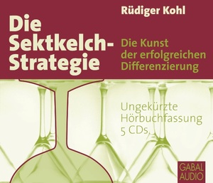 Die Sektkelch-Strategie, 5 Audio-CDs | Dodax.ch
