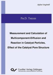 Measurement and Calculation of Multicomponent-Diffusion and Reaction in Catalyst Particles, Effect of the Catalyst Pore Structure   Dodax.nl