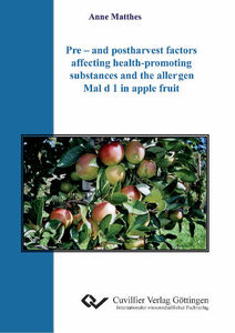 Pre – and postharvest factors affecting health-promoting substances and the allergen Mal d 1 in apple fruit | Dodax.at