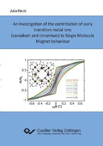 An investigation of the contribution of early transition metal ions (vanadium and chromium) to Single Molecule Magnet behaviour | Dodax.ch