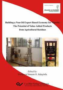 Building a Non-Oil Export Based Economy for Nigeria: The Potential of Value-Added Products from Agricultural Residues | Dodax.nl