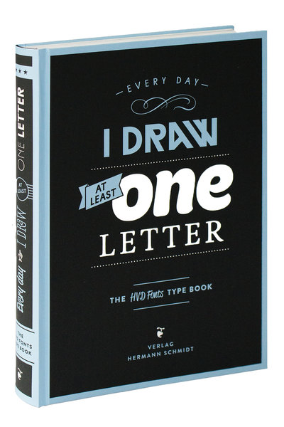Every Day I Draw at Least One Letter. The HVD Fonts TYPE BOOK. | Dodax.at