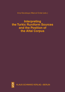 Interpreting the Turkic Runiform Sources and the Position of the Altai Corpus | Dodax.ch